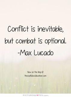 Conflict is invevitable 171f5d79e53a19c5ec2dbd9c77fd2695